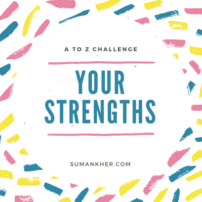 your strengths