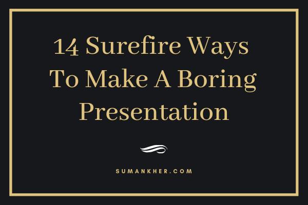 14 Surefire Ways